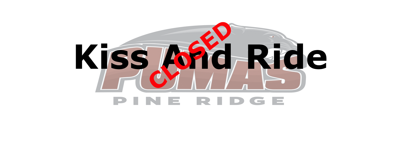 Kiss And Ride Closed